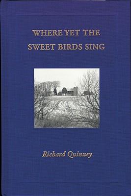 Image for Where Yet the Sweet Birds Sing (Borderland Books)