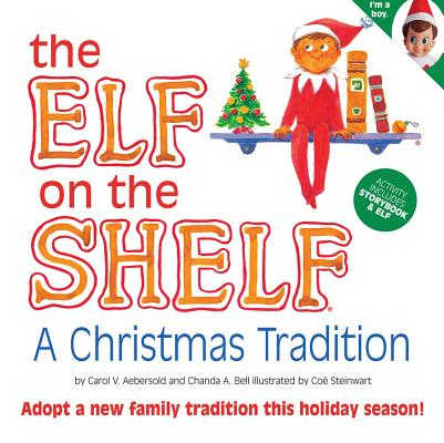 Elf on the Shelf (The Elf on the Shelf: A Christmas Tradition, Volume 1), CAROL AEBERSOLD, CHANDA BELL