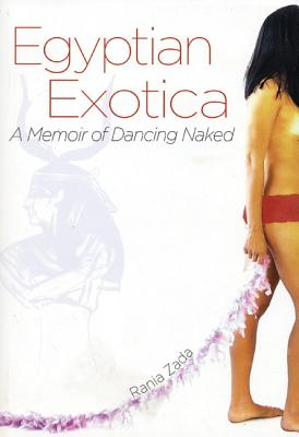Image for Egyptian Exotica: A Memoir of Dancing Naked