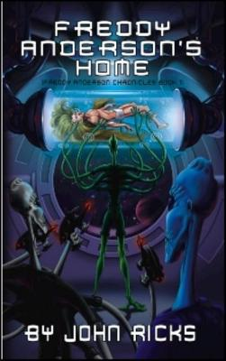Image for Freddy Anderson's Home (Freddy Anderson Chronicles)