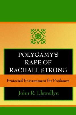 Image for Polygamy's Rape of Rachael Strong