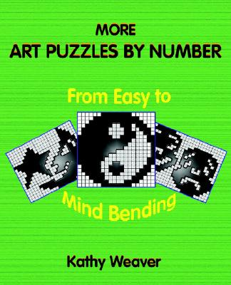 Image for More Art Puzzles By Number: From Easy to Mind Bending