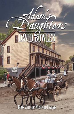 Image for Adam's Daughters: Book 2 in the Westward Sagas