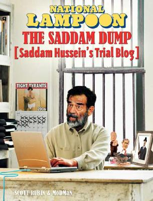 Image for National Lampoon The Saddam Dump: Saddam Hussien's Trial Blog