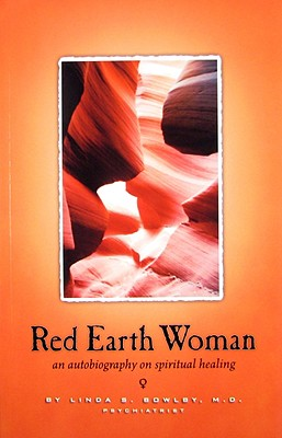 Image for Red Earth Woman: An Autobiography on Spiritual Healing