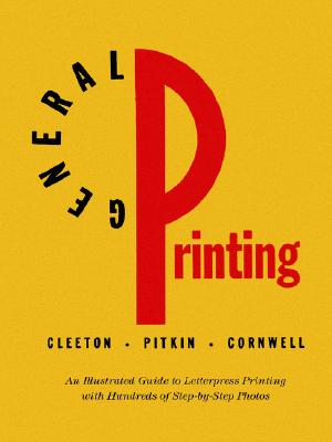 Image for General Printing: An Illustrated Guide to Letterpress Printing