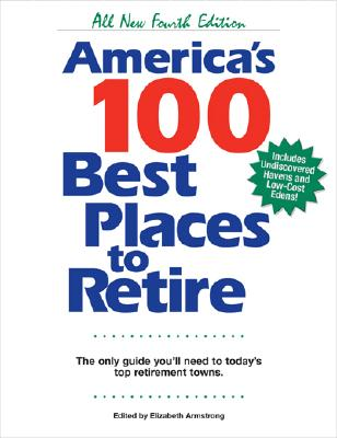 Image for AMERICA'S 100 BEST PLACES TO RETIRE : TH