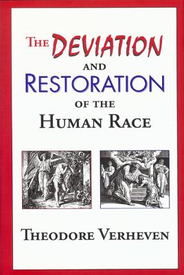 Deviation and Restoration of the Human Race