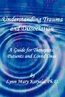 Image for Understanding Trauma and Dissociation