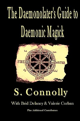 Image for The Daemonolater's Guide to Daemonic Magick