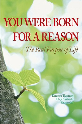 Image for You Were Born for a Reason: The Real Purpose of Life