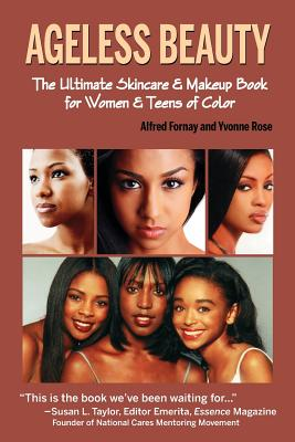 Image for Ageless Beauty: The Skin Care and Make Up Guide for Women and Teens of Color