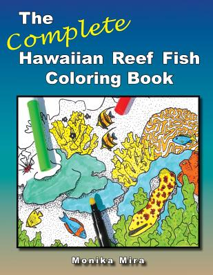 Image for The Complete Hawaiian Reef Fish Coloring Book