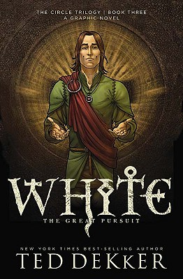 Image for White: The Great Pursuit (The Circle Trilogy Graphic Novels, Book 3)