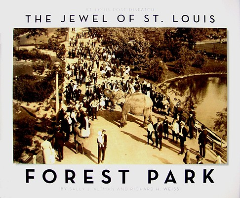 Image for The Jewel of St. Louis: Forest Park