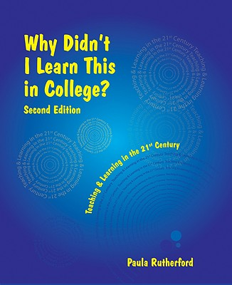 Why Didn't I Learn This in College? Second Edition, Rutherford, Paula