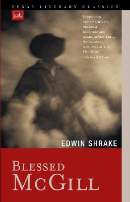 Image for Blessed McGill (Texas Literary Classics)