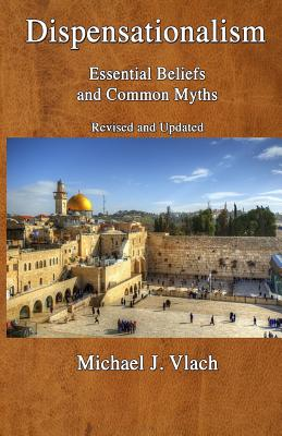 Image for Dispensationalism: Essential Beliefs and Common Myths