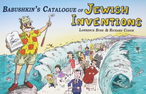 Image for Babushkin's Catalogue of Jewish Inventions: A Jewish Cartoon Humor Guide for Your Modern Lifestyle with a Yiddish Accent