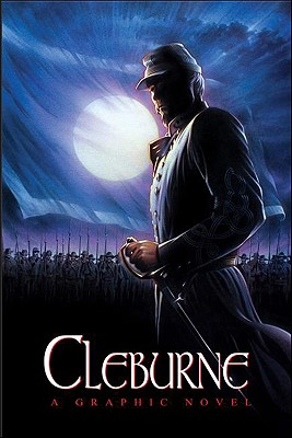 Image for Cleburne: A Graphic Novel