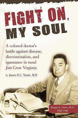 Fight On, My Soul, Norris, James E. C.