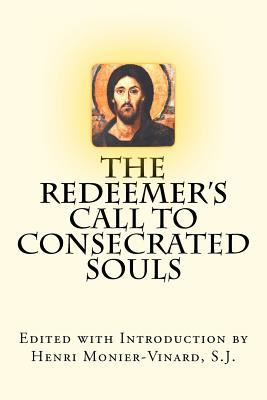 "Image for The Redeemer's Call to Consecrated Souls: Cum Clamore Valido ""(With Loud Cries and Tears,"" Heb 5:7)"