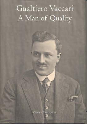 Image for Gualtiero Vaccari : A Man of Quality