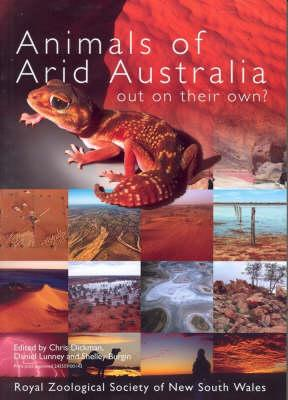 Image for Animals of Arid Australia: Out on Their Own?
