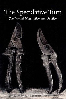 Image for The Speculative Turn: Continental Materialism and Realism (Anamnesis)