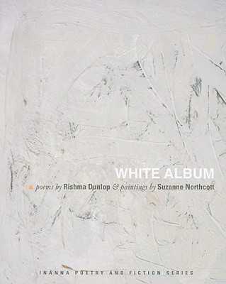 Image for White Album Poems (Inanna Poetry & Fiction)