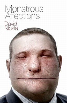 MONSTROUS AFFECTIONS, DAVID NICKLE