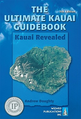 Image for Ultimate Kauai Guidebook: Kauai Revealed