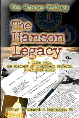 The Hanson Legacy: The Hanson Trilogy: Book One (Volume 1), Messbarger MD, Vincent M
