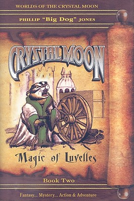 Image for Crystal Moon - Magic of Luvelles (Book 2) (Worlds of the Crystal Moon)