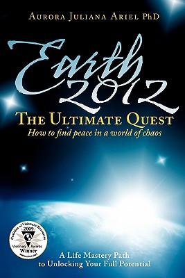 Earth 2012: The Ultimate Quest, PhD Aurora Juliana Ariel