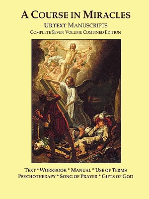 Image for A Course In Miracles Urtext Manuscripts Complete Seven Volume Combined Edition