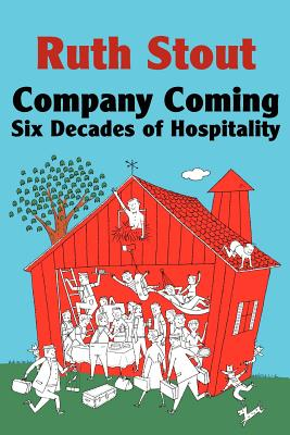 Image for Company Coming: Six Decades of Hospitality (Ruth Stout Classics)