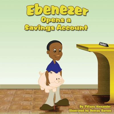 Image for Ebenezer Opens a Savings Account