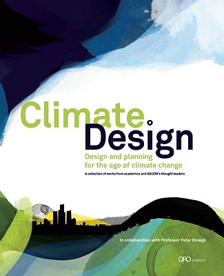Image for Climate:Design: Design and Planning for the Age of Climate Change