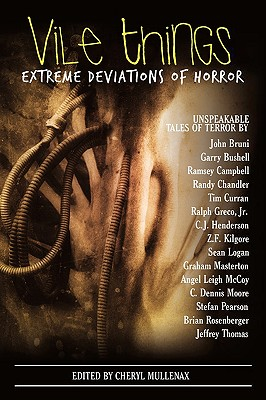 Image for Vile Things: Extreme Deviations of Horror