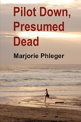 Image for Pilot Down, Presumed Dead - Special Illustrated Edition