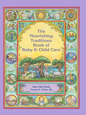 Image for The Nourishing Traditions Book of Baby & Child Care