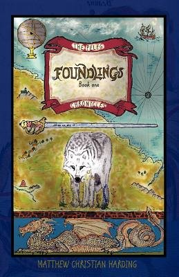 Image for Foundlings: The Peleg Chronicles, book one (Volume 1)