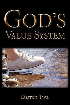 God's Value System, Twa, Darren Edward