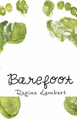 Barefoot, Lambert, Regine