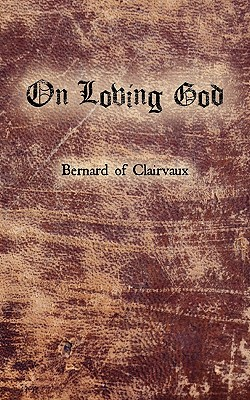On Loving God, Bernard of Clairvaux