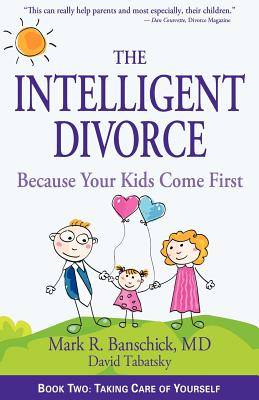 Image for The Intelligent Divorce: Taking Care of Yourself