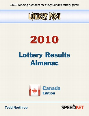 Lottery Post 2010 Lottery Results Almanac, Canada Edition, Northrop, Todd