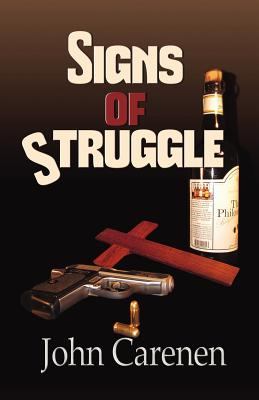 SIGNS OF STRUGGLE (THOMAS O'SHEA, NO 1), CARENEN, JOHN
