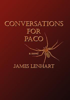 Conversations For Paco, James Lenhart (Author)